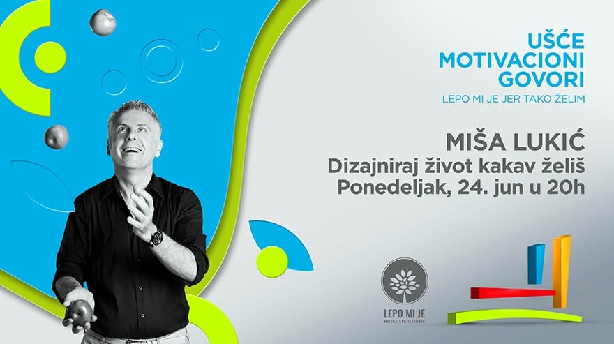 Ušće motivacioni govor Miša Lukić