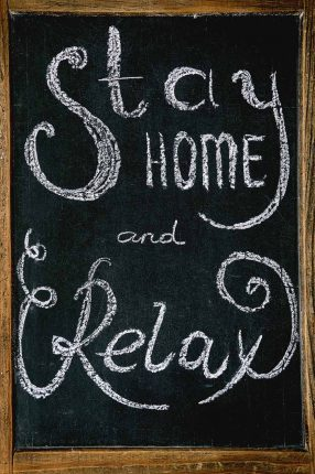 stay home and relax coronavirus covid19